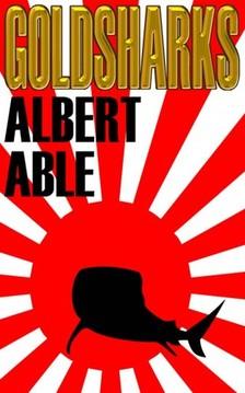 Able Albert - Gold Sharks [eKönyv: epub, mobi]