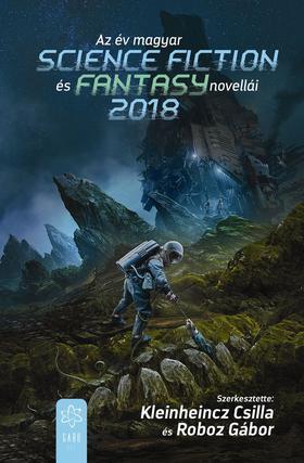 Az év magyar science fiction és fantasynovellái 2018