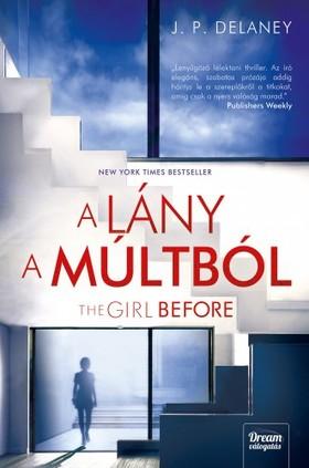 DELANEY, JP - The Girl Before - A lány a múltból [eKönyv: epub, mobi]