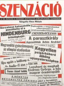 Vince Mátyás - Szenzáció [antikvár]