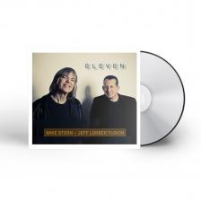 MIKE STERN - JEFF LORBER FUSION - ELEVEN CD MIKE STERN - JEFF LORBER FUSION