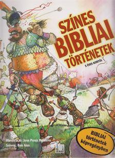 BEN ALEX - Színes bibliai történetek [antikvár]