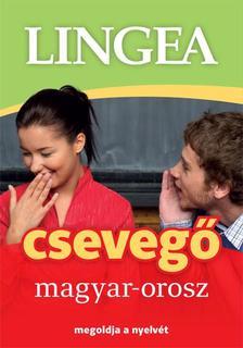 Lingea Kft. szerzői csoportja - Magyar-orosz csevegő