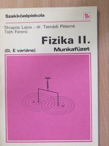 Dr. Tasnádi Péterné - Fizika II. Munkafüzet [antikvár]