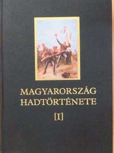 Balázs József - Magyarország hadtörténete 1. [antikvár]