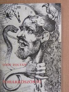 Soós Zoltán - Pohárköszöntő [antikvár]