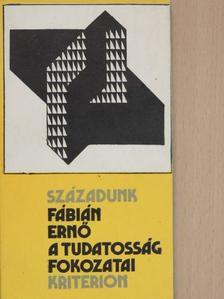 Fábián Ernő - A tudatosság fokozatai [antikvár]