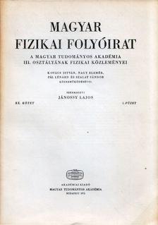 Jánossy Lajos - Magyar fizikai folyóirat XX. kötet 3. füzet [antikvár]