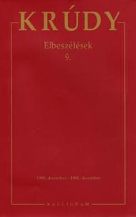KRÚDY GYULA - Összegyűjtött Művei 26. - Elbeszélések 9.