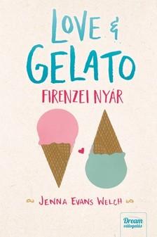 Jenna Evans Welch - Love & Gelato - Firenzei nyár [eKönyv: epub, mobi]