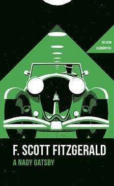 F. Scott Fitzgerald - A nagy Gatsby - Helikon Zsebkönyvek 70.