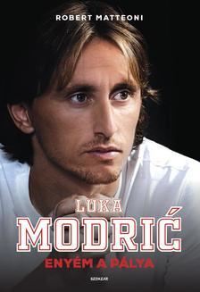 Modric, Luka - Enyém a pálya