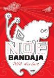 Pálfi Norbert - Noé bandája ###