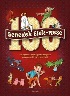 Benedek Elek - 100 Benedek Elek - mese