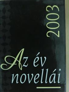 Bíró Gergely - Az év novellái 2003 [antikvár]