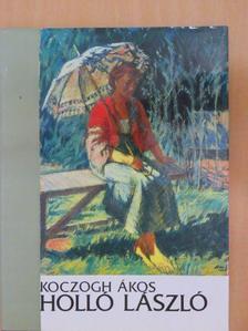 Koczogh Ákos - Holló László [antikvár]