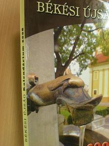 Balázs Gábor - Békési Újság Kalendárium 2008 [antikvár]