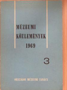 Bartha Antal - Múzeumi közlemények 1969/3 (dedikált példány) [antikvár]
