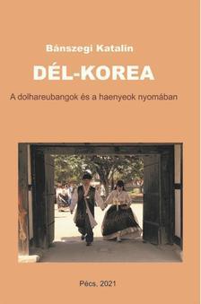 Bánszegi Katalin - Dél-Korea