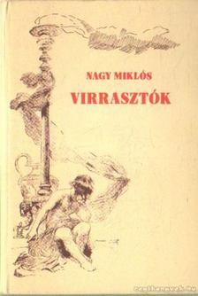 Nagy Miklós - Virasztók [antikvár]