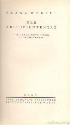 Franz Werfel - Der Abituriententag [antikvár]