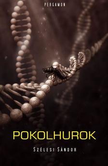 Szélesi Sándor - Pokolhurok