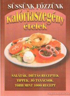 Dr. Fenyvesi Andrea - Kalóriaszegény ételek [antikvár]