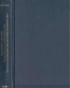 Eötvös József - The Dominant Ideas of the Nineteenth Century and Their Impact on the State Volume 1 Diagnosis [antikvár]