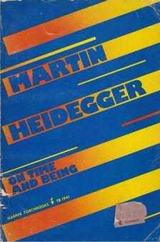 Martin Heidegger - On Time and Being [antikvár]