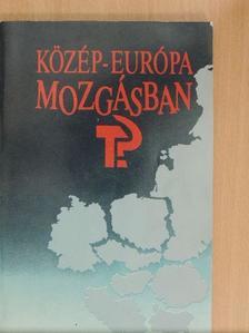 Andrásfalvy Bertalan - Közép-Európa mozgásban [antikvár]