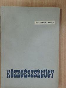Dr. Szabó László - Közegészségügy [antikvár]