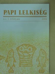Csizmadia István - Papi Lelkiség 2006. n.s. I. évfolyam [antikvár]