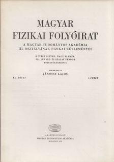 Jánossy Lajos - Magyar fizikai folyóirat XX. kötet 5. füzet [antikvár]