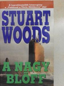 Stuart Woods - A nagy blöff [antikvár]