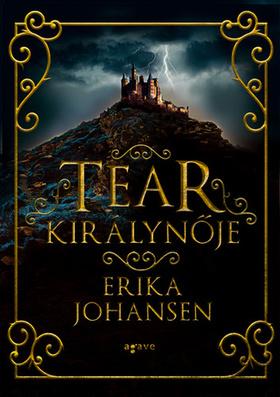 Erika Johansen - Tear királynője