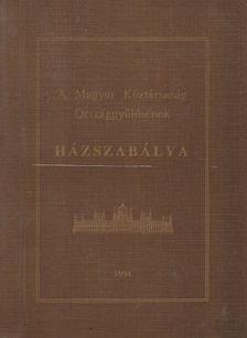 Dr. Bánki Miklós, Háziné Dr. Varga Mária - A Magyar Köztársaság Országgyűlésének házszabályzata [antikvár]