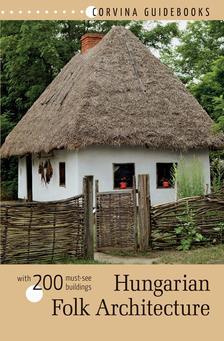 Bede Béla - Hungarian Folk Architecture - Magyar népi építészet