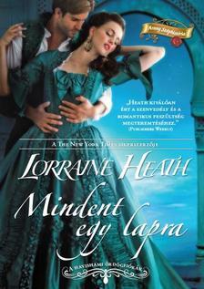 Lorraine Heath - Mindent egy lapra