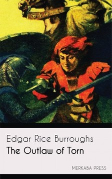 Edgar Rice Burroughs - The Outlaw of Torn [eKönyv: epub, mobi]
