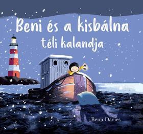 Benji Davies - Beni és a kisbálna téli kalandja