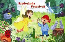 F. Nagy Gábor - Szederinda-fesztivál