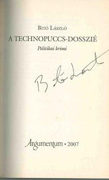 Bitó László - A technopuccs-dosszié (aláírt) [antikvár]