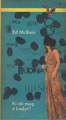 Ed McBain - Ki öli meg a Ladyt? [antikvár]
