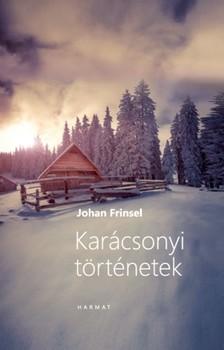JOHAN FRINSEL - Karácsonyi történetek [eKönyv: epub, mobi]