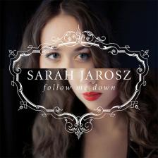 FOLLOW ME DOWN CD SARAH JAROSZ