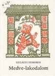 Szilágyi Domokos - Medve-lakodalom [antikvár]