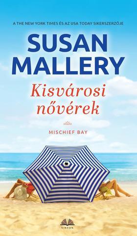 Susan Mallery - Kisvárosi nővérek