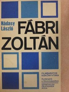 Nádasy László - Fábri Zoltán [antikvár]
