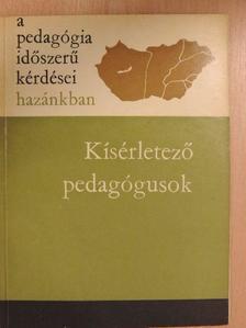 Balázs Mihály - Kísérletező pedagógusok [antikvár]