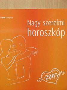 Trethon Judit - Nagy szerelmi horoszkóp 2005 [antikvár]